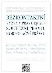 Bezkontaktní výzvy v právu (2020): Soutěžní                     právo. Korporační právo.